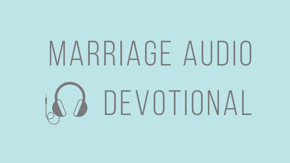 Marriage Audio Devotional