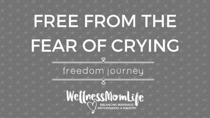 Freedom Journey: Free From the Fear of Crying