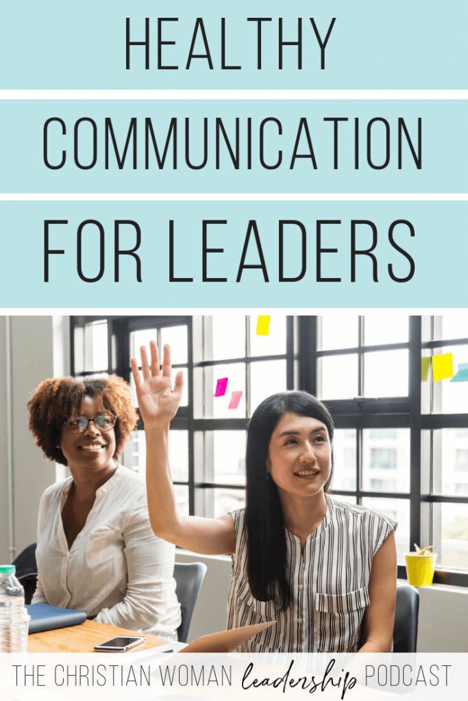 Healthy Communication for Leaders