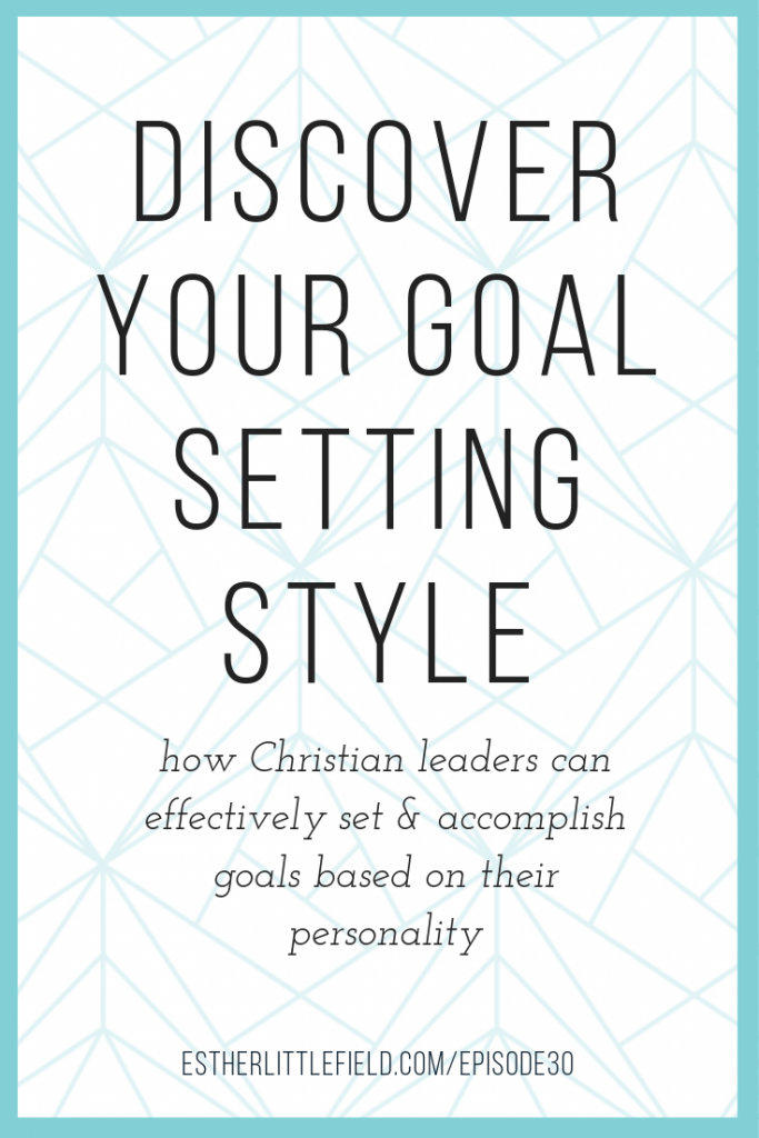 goals, goal-setting, personality, personality type and goal-setting
