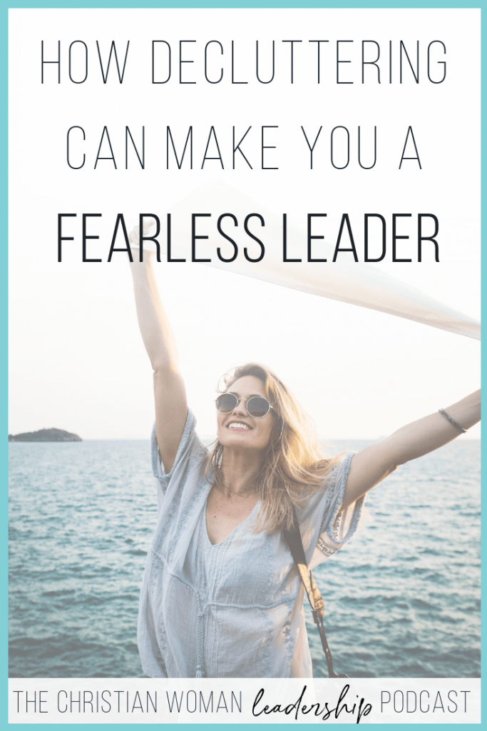 leader, leadership, fearless leader, decluttering
