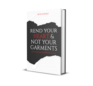 Rend Your Heart & Not Your Garments Book | leadership, accountability, sin in the church, pornography addiction