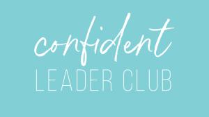 Confident Leader Club