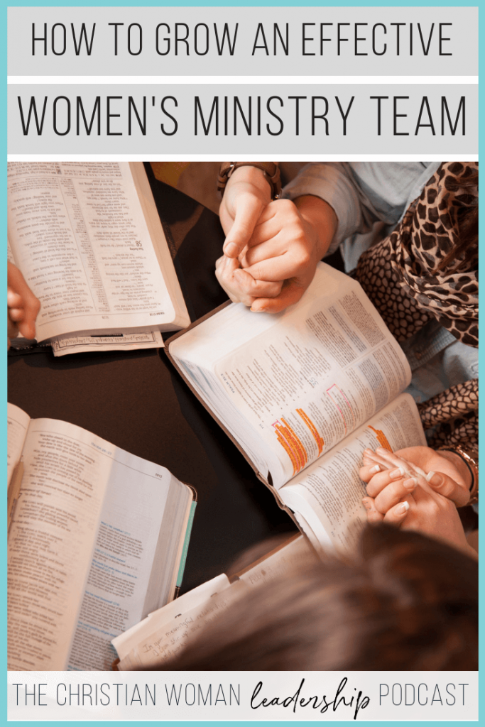 how to grow an effective women's ministry team