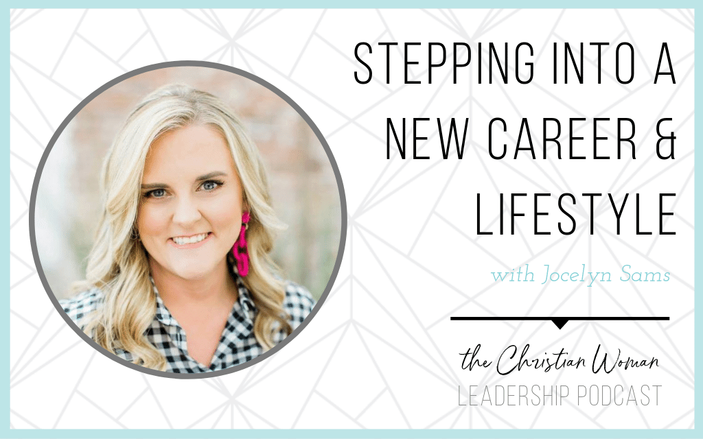 Stepping into a new career and lifestyle with Jocelyn Sams
