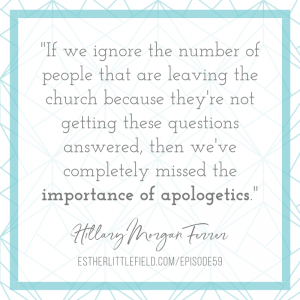 Importance of Apologetics quote from Hillary Morgan Ferrer