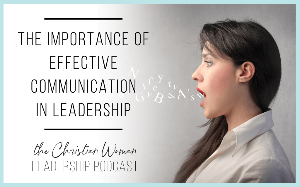 Effective Communication in Leadership