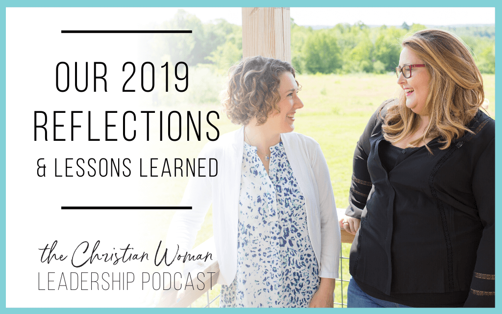 Our 2019 Reflections & Lessons Learned