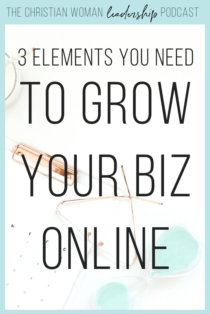 3 Elements You Need to Grow Your Business Online