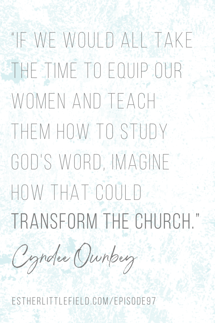 Intentional Discipleship Women's Ministry - Cyndee Ownbey quote