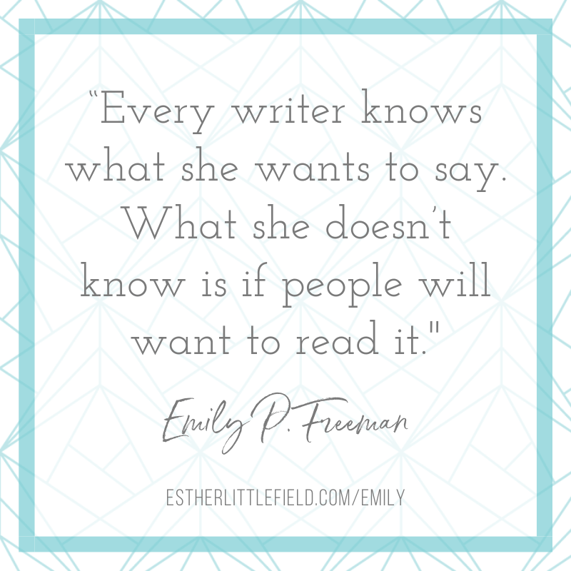 Emily P. Freeman quote about writing