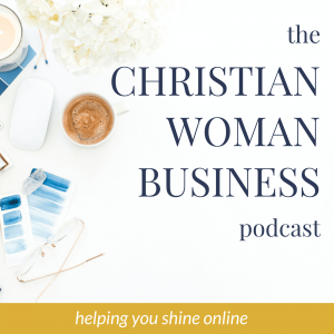 The Christian Woman Business Podcast