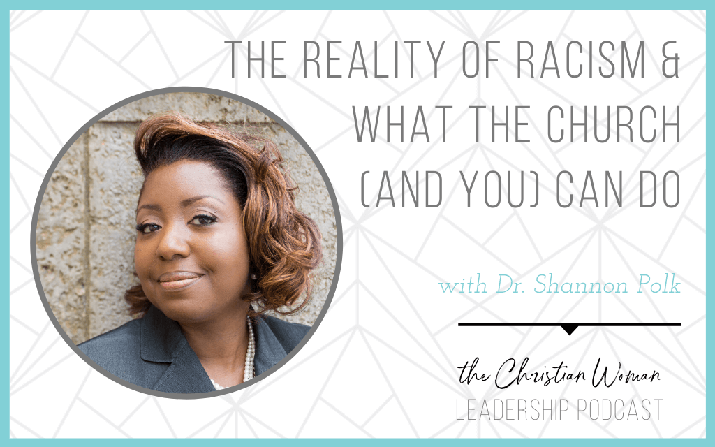 The Reality of Racism & What the Church (and You) Can Do