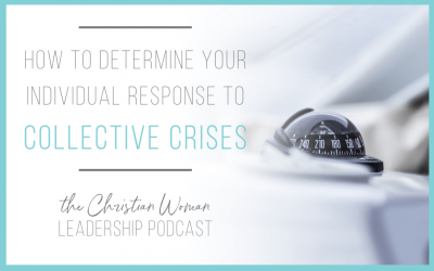 How To Determine Your Individual Response To Collective Crises