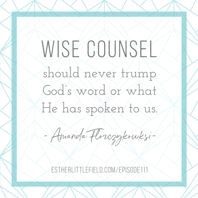 wise counsel should never trump God's word