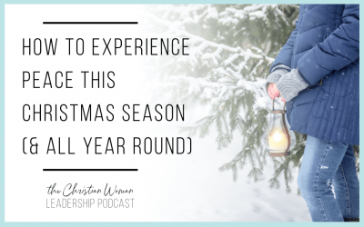 How to Experience Peace this Christmas Season [129]