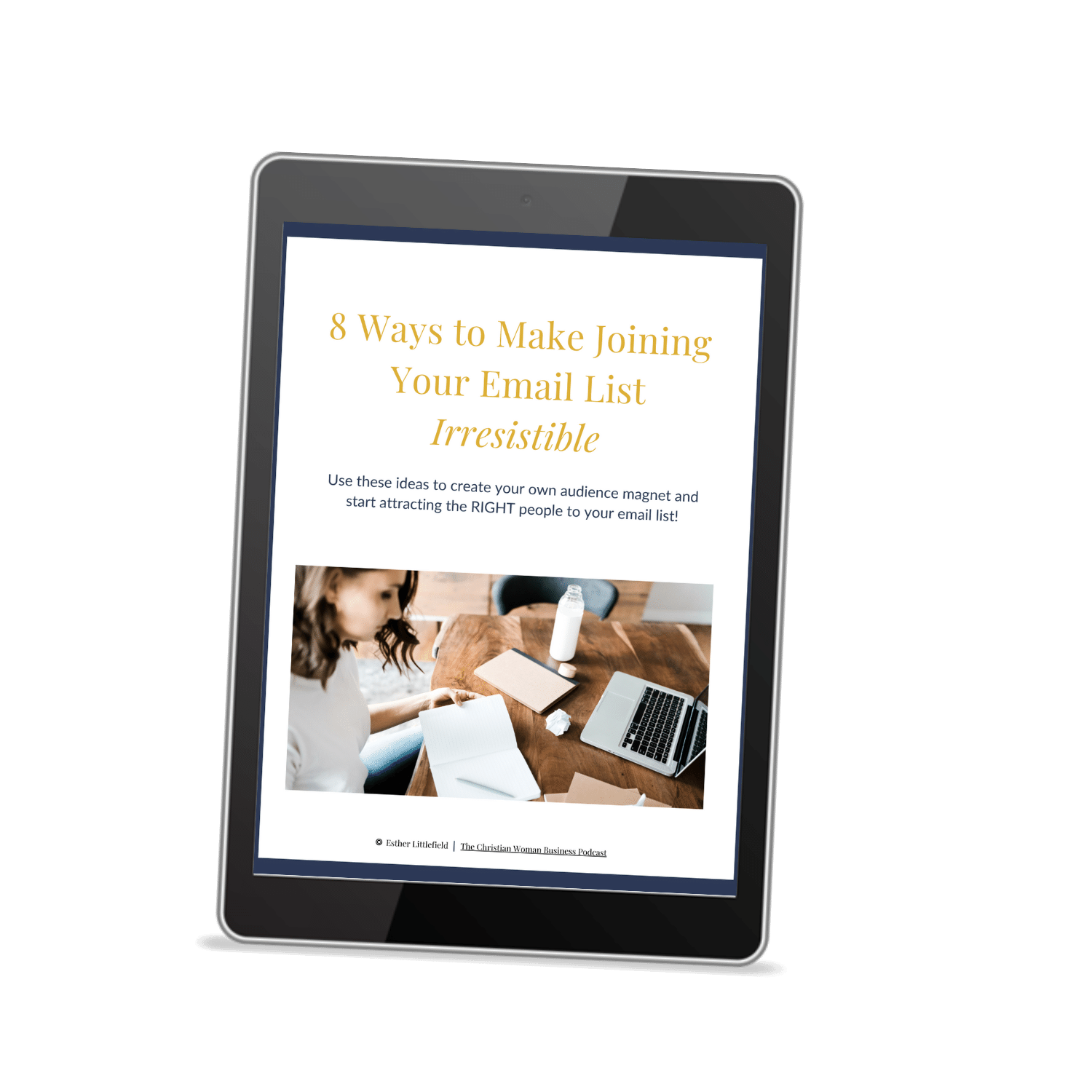 Image on ipad - 8 ways to make joining your email list irresistible