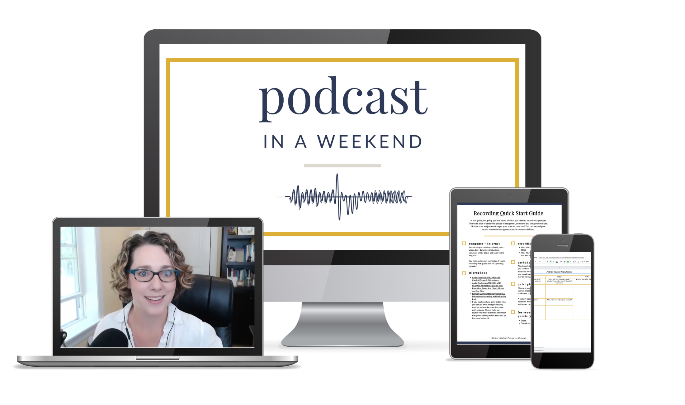 Podcast in a weekend mini-course