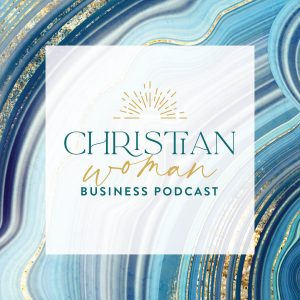 Christian Woman Business Podcast artwork