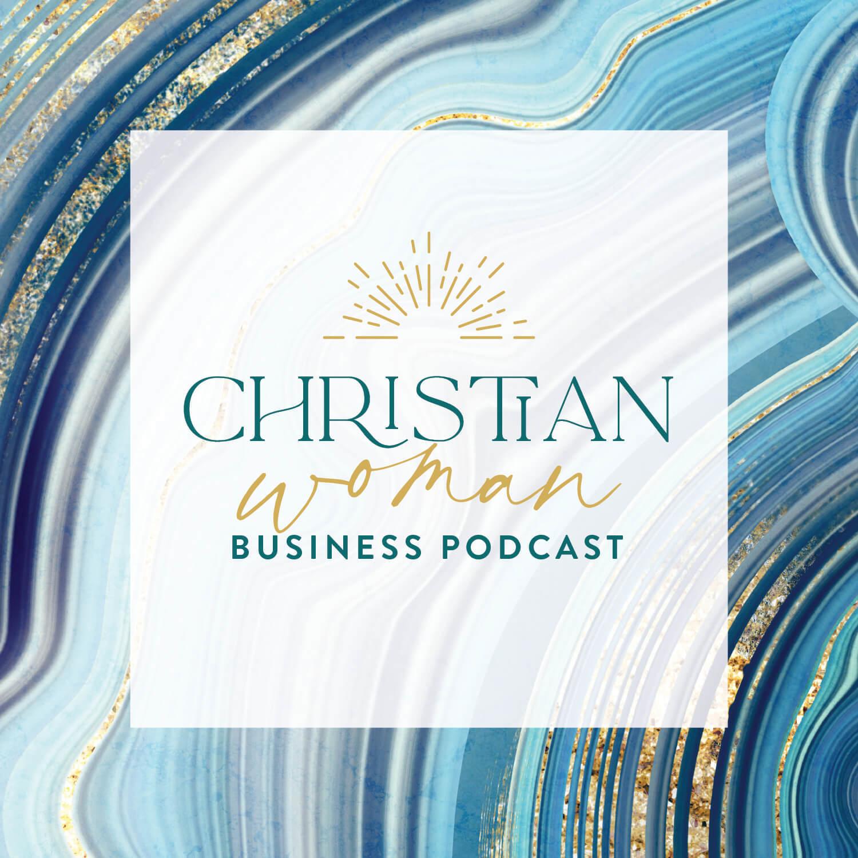 Christian Woman Business Podcast artwork